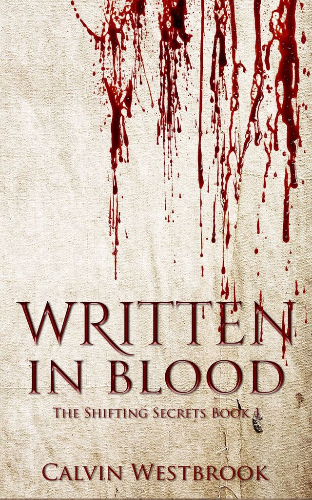 The Shifting Secrets – Written In Blood Available Now